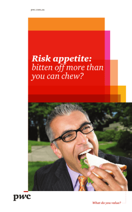 Risk appetite: bitten off more than you can chew?