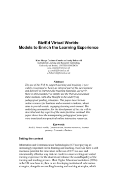 Biz/Ed Virtual Worlds: Models to Enrich the Learning