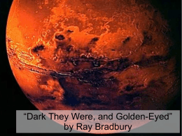 """Dark They Were, and Golden-Eyed"" by Ray Bradbury. Cite"