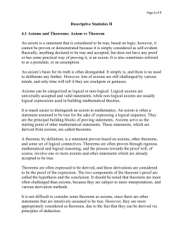 Descriptive Statistics II 4.1 Axioms and Theorems: Axiom vs