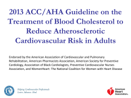 2013 ACC/AHA Guideline on the Treatment of Blood Cholesterol to