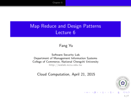 Map Reduce and Design Patterns Lecture 6