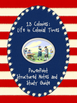 13 Colonies:: Life in Colonial Times PowerPoint Structured Notes