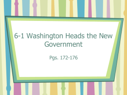 6-1 Washington Heads the New Government