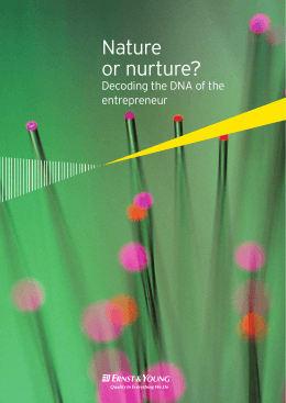Nature or nurture? Decoding the DNA of the entrepreneur