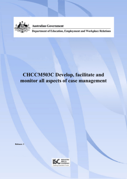 CHCCM503C Develop, facilitate and monitor all aspects of case