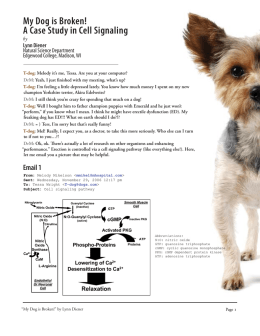 My Dog is Broken! A Case Study in Cell Signaling