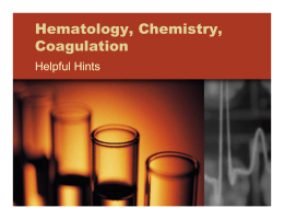 Hematology, Chemistry, Coagulation: Helpful Hints