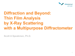 Diffraction and Beyond: Thin Film Analysis by X-Ray