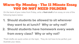 Warm-Up: Monday - The 11 Minute Essay YOU DO NOT NEED