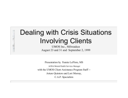 Dealing with Crisis Situations