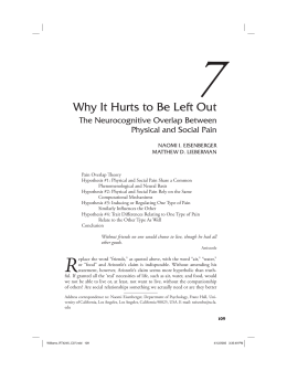 Why It Hurts to Be Left Out - Social Cognitive Neuroscience Laboratory