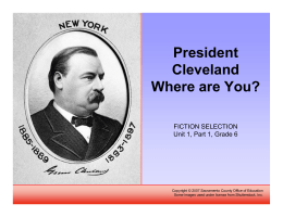 President Cleveland, Where Are You?
