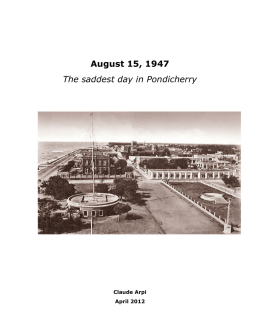 August 15, 1947 The saddest day in Pondicherry