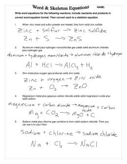 Write word equations for the following reactions. Include reactants