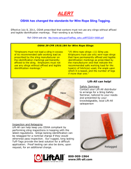 OSHA has changed the standards for Wire Rope Sling - Lift-All
