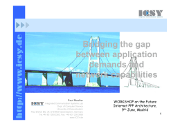 Bridging the gap g g g p g g g p between application demands and