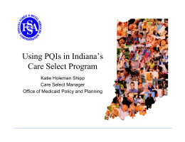 Using PQIs in Indiana`s Care Select Program