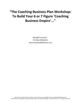 The Coaching Business Plan Workshop: To Build Your 6 or 7 Figure