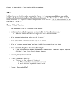 Chapter 10 Study Guide—Classification of Microorganisms
