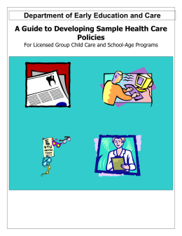 Department of Early Education and Care A Guide to