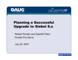 Planning a Successful Upgrade to Siebel 8.x