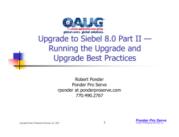 Upgrade to Siebel 8.0 Part II — Running the