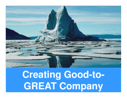 Creating Good Creating Good-to- GREAT Company