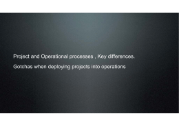 Project and Operational processes , Key differences.