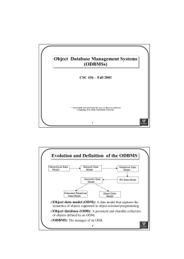 Object Database Management Systems (ODBMSs) Evolution and