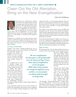 Clean Out the Old Alienation, Bring on the New Evangelization