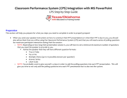 Classroom Performance System (CPS) Integration with MS
