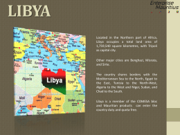 Located in the Northern part of Africa, Libya occupies a total land