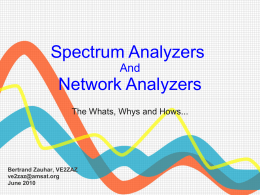 Spectrum Analyzers / Network Analyzers