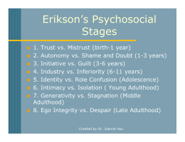 Erikson`s Psychosocial Stages