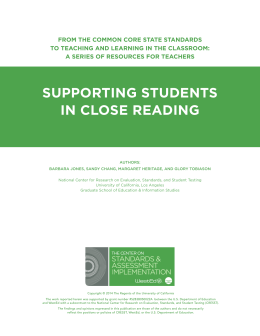 SUppORTING STUDENTS IN CLOSE READING