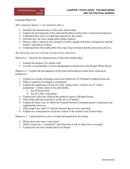 Chapter 7 Study Guide: the mass media and the political agenda