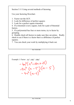 Section 5.11 Using several methods of factoring. Use your