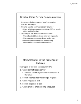 Reliable Client-Server Communication RPC Semantics in the