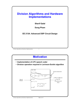 Division Algorithms and Hardware Implementations Motivation
