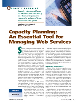Capacity Planning: An Essential Tool for Managing Web Services
