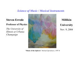 Science of Music / Musical Instruments Steven Errede Millikin