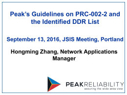 Peak`s Guidelines on PRC-002-2 and the Identified DDR List