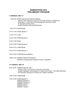 SIGMOD/PODS 2012 PRELIMINARY PROGRAM