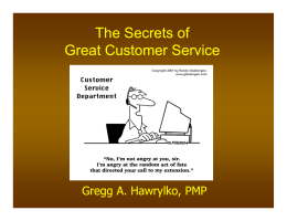 Presentation Slides: The Secrets of Great Customer Service