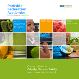 Courses delivered at Coleridge, Manor and Parkside www