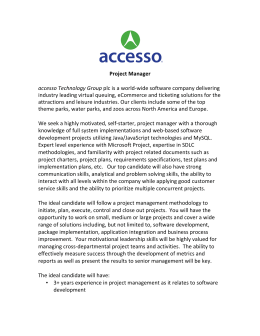 Project Manager accesso Technology Group plc is a world
