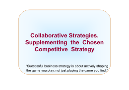 Collaborative Strategies. Supplementing the Chosen Competitive