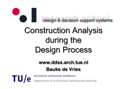 Construction Analysis during the Design Process Construction