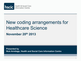 New Coding Arrangements for Healthcare Science